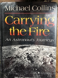 book cover Carrying the Fire by Michael Collins